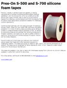 Pres-On S-500 and S-700 silicone foam tapes