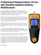 Professional Measurement: Zircon x85 OneStep Radiant Heating MultiScanner