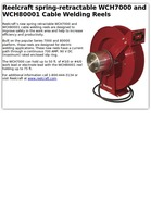 Reelcraft spring-retractable WCH7000 and WCH80001 Cable Welding Reels