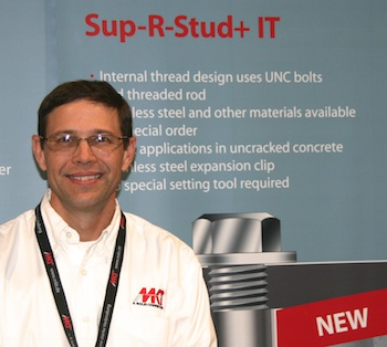 At MKT's booth, national accounts specialist Charley Dowlearn was showing MKT's new Sup-R-Stud+ IT Anchor.