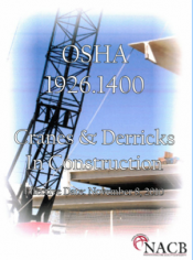 "Due to popular demand, North American Crane Bureau, Inc is offering it's NEW ""OSHA 1926.1400 Cranes & Derricks In Construction"" Guidebook, which is based on the standard effective November 8, 2010."